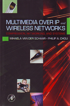 Cover of the book Multimedia over IP and Wireless Networks