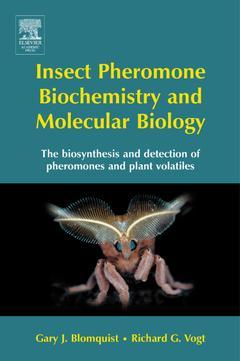 Cover of the book Insect Pheromone Biochemistry and Molecular Biology