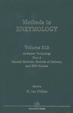 Cover of the book Antisense Technology, Part A, General Methods, Methods of Delivery, and RNA Studies