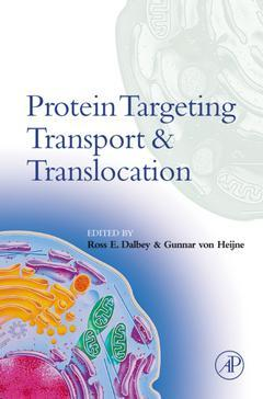 Cover of the book Protein Targeting, Transport, and Translocation