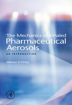 Cover of the book The Mechanics of Inhaled Pharmaceutical Aerosols