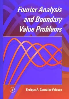 Cover of the book Fourier Analysis and Boundary Value Problems