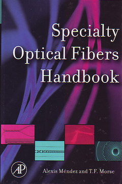 Cover of the book Specialty Optical Fibers Handbook