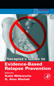 Cover of the book Therapist's Guide to Evidence-Based Relapse Prevention