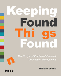 Cover of the book Keeping Found Things Found: The Study and Practice of Personal Information Management