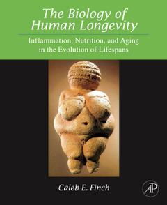 Cover of the book The Biology of Human Longevity: