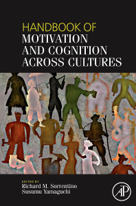 Cover of the book Handbook of Motivation and Cognition Across Cultures
