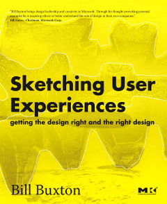 Cover of the book Sketching User Experiences: Getting the Design Right and the Right Design