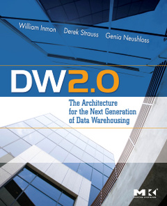 Cover of the book DW 2.0: The Architecture for the Next Generation of Data Warehousing