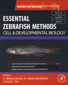 Couverture de l'ouvrage Essential Zebrafish Methods: Cell and Developmental Biology