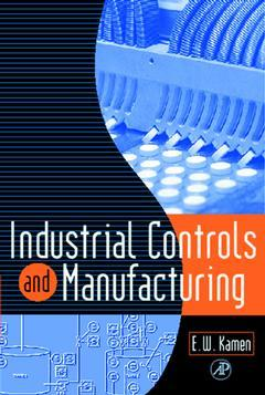 Couverture de l'ouvrage Industrial Controls and Manufacturing