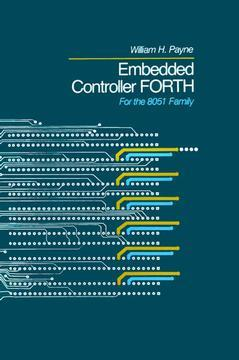 Couverture de l'ouvrage Embedded Controller Forth For The 8051 Family