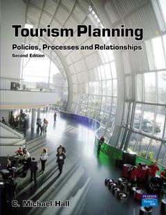 Couverture de l'ouvrage Tourism planning: Policies, processes & relationships (2nd Ed.)