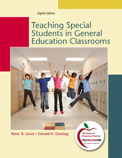 Cover of the book Teaching students with special needs in general education classrooms (8th ed )