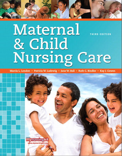 Cover of the book Maternal & child nursing care (3rd ed )