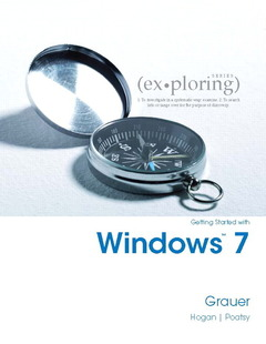 Cover of the book Exploring getting started with windows 7 (1st ed )