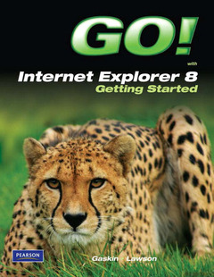 Cover of the book Go! with internet explorer 8 getting started (1st ed )
