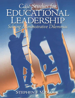 Cover of the book Case studies for educational leadership (1st ed )