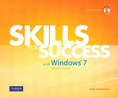 Cover of the book Skills for success with windows 7 getting started (1st ed )