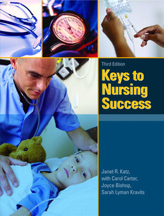 Cover of the book Keys to nursing success (3rd ed )