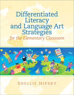 Cover of the book Differentiated literacy and language art strategies for the elementary classroom (1st ed )