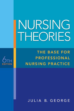 Cover of the book Nursing theories (6th ed )