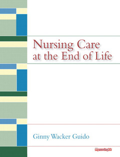 Cover of the book Nursing care at the end of life (1st ed )
