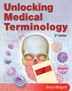 Cover of the book Unlocking medical terminology (2nd ed )