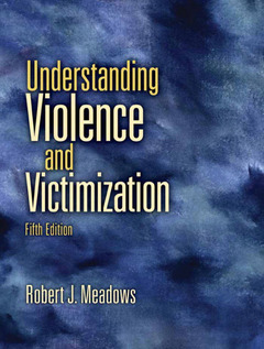 Cover of the book Understanding violence and victimization (5th ed )