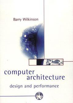 Cover of the book Computer architecture : design and performance (2nd ed' 96) paper