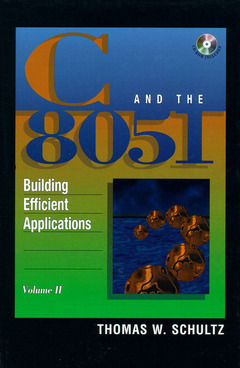 Cover of the book C and the 8051: building efficient applications