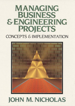 Cover of the book Managing business & engineering projects concepts & implementation
