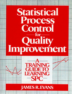 Cover of the book Statistical process control for quality improvement: a training guide to learning SPC