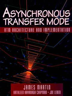 Cover of the book Asynchronous transfer mode : ATM architecture & implementation