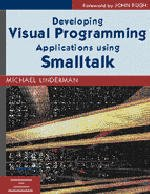 Cover of the book Developing visual programming applications using Smalltalk (paper) (SIGS, advances in object technology 12)