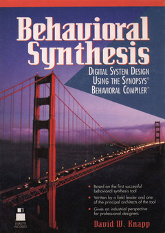 Cover of the book Behavioral synthesis : digital system design using the synopsys behavioral compiler (with disk)