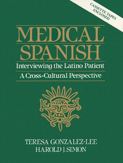 Cover of the book Medical spanish, interviewing the latino patient - a cross cultural perspective