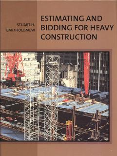 Cover of the book Estimating and bidding for heavy construction
