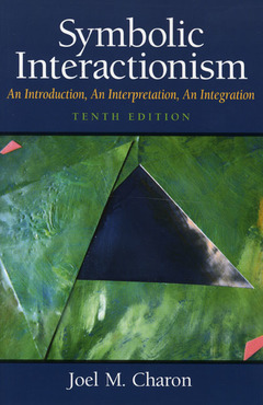 Cover of the book Symbolic interactionism (10th ed )