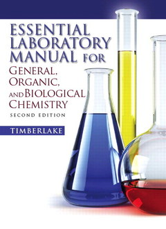 Couverture de l'ouvrage Essential laboratory manual for general, organic and biological chemistry (1st ed )