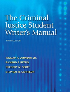 Cover of the book The criminal justice student writer's manual (5th ed )