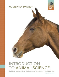 Cover of the book Introduction to animal science : global, biological, social and industry perspect tives