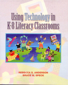 Cover of the book Using technology in k-8 literacy classrooms