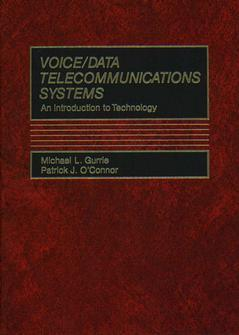 Cover of the book Voice/data telecommunications systems: an introduction to technology bound
