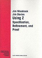 Cover of the book Using Z : specification, refinement, and proof (paper)