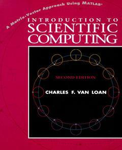 Cover of the book Introduction to scientific computing : a matrix vector approach using matlab