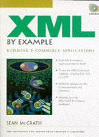 Cover of the book XML by example : building e commerce applications (book/CD)