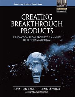 Cover of the book Creating breakthrough products: innovation from product planning to program approval