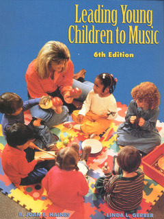 Cover of the book Leading young children to music (6° ed )