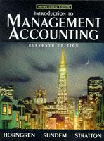 Cover of the book Introduction to management accounting 11th edition (paper)